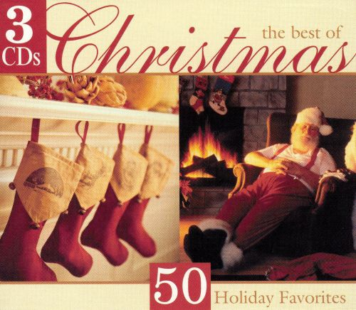 The Best of Christmas: 50 Holiday Favorites