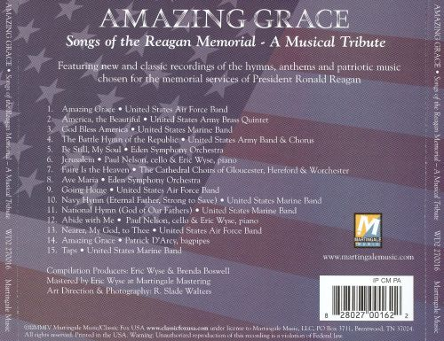 Amazing Grace: The Songs Of The Reagan Memorial