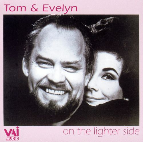 Tom and Evelyn: On the Lighter Side