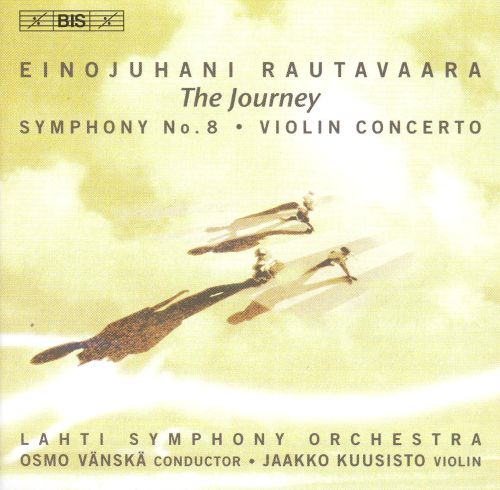 Einojuhani Rautavaara: The Journey