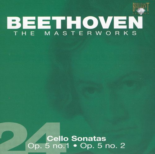 Beethoven: Cello Sonatas Op. 5, Nos. 1 & 2