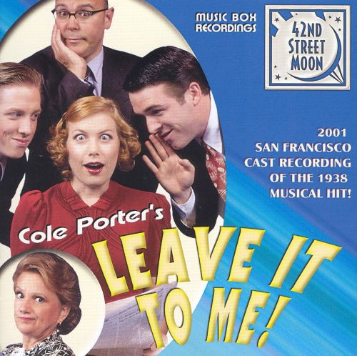Cole Porter's Leave It To Me