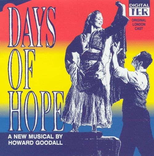 Days of Hope [London Cast]