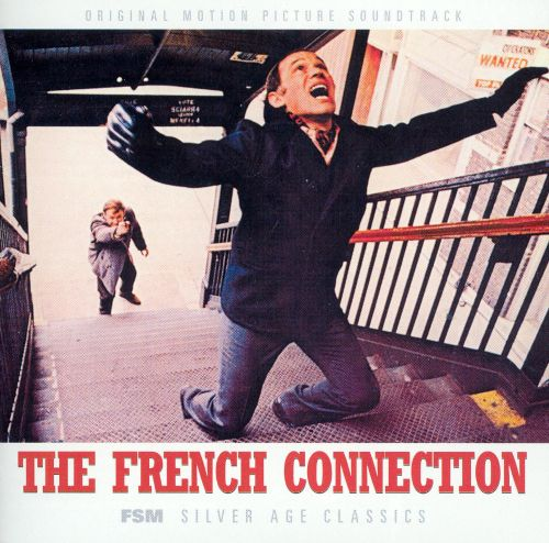 The French Connection [Original Motion Picture Sounddtrack]