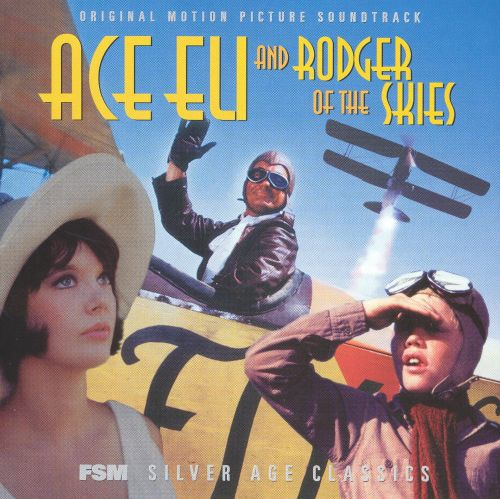 Ace Eli and Rodger of the Skies [Original Motion Picture Soundtrack]