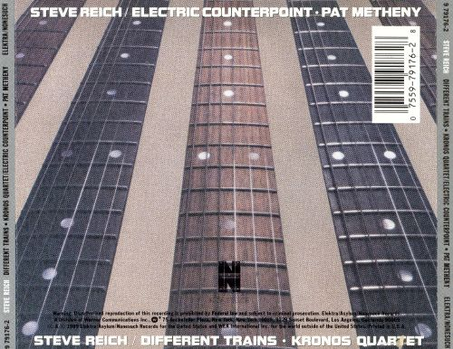Steve Reich: Electric Counterpoint; Different Trains