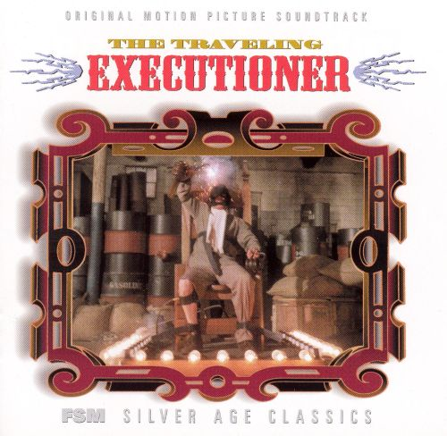 The Traveling Executioner [Original Motion Picture Soundtrack]
