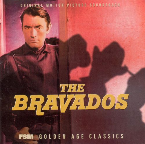 The Bravados [Original Motion Picture Soundtrack]