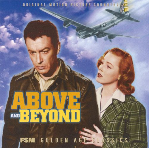 Above and Beyond [Original Motion Picture Soundtrack]