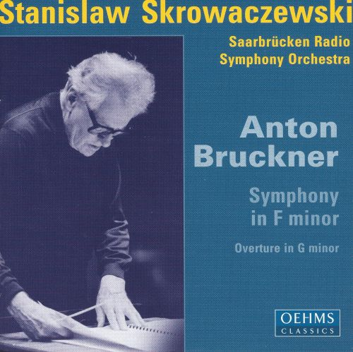 Anton Bruckner: Symphony in F minor