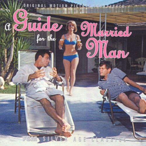 A Guide for the Married Man [Original Motion Picture Soundtrack]