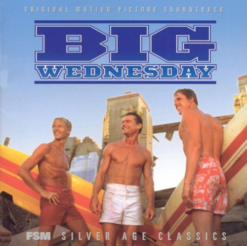 Big Wednesday [Original Motion Picture Soundtrack]
