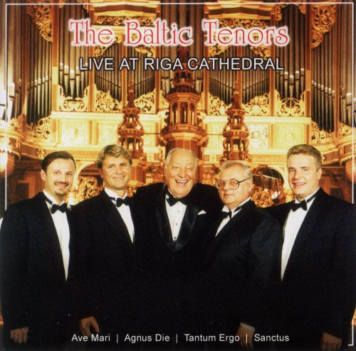 The Baltic Tenors Live at Riga Cathedral