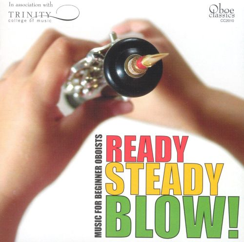 Ready, Steady, Blow! Music for Beginner Oboists