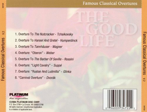 The Good Life: Famous Classical Overtures, Vol. 2