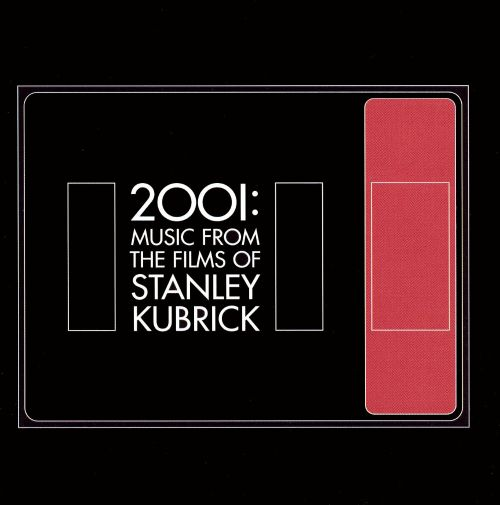 2001: Music From the Films of Stanley Kubrick