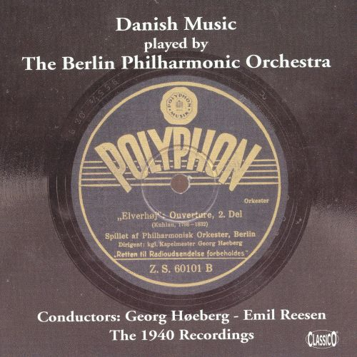 Danish Music Played by the Berlin Philharmonic Orchestra
