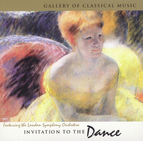 Gallery of Classical Music: Invitation to the Dance