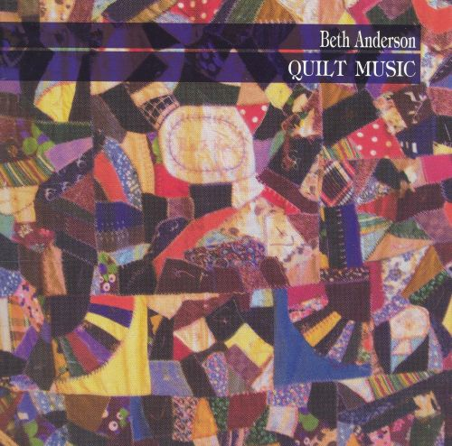Beth Anderson: Quilt Music - | Songs, Reviews, Credits | AllMusic : quilt music - Adamdwight.com