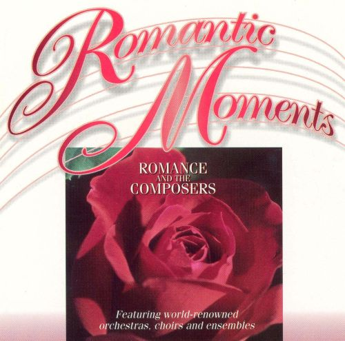 Romantic Moments: Romance and the Composers