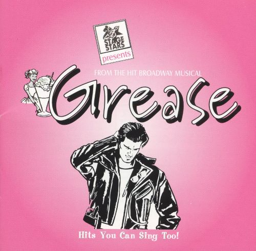 From the Hit Broadway Musical Grease