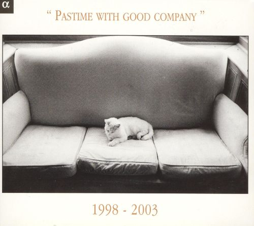 Pastime With Good Company: 1998-2003