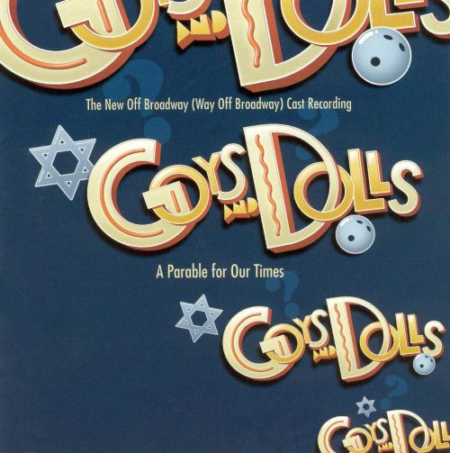 Goys and Dolls:  A Parable for Our Times