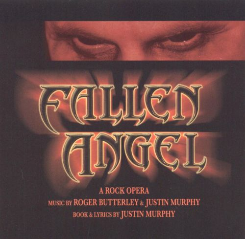 Fallen Angel: A Rock Opera