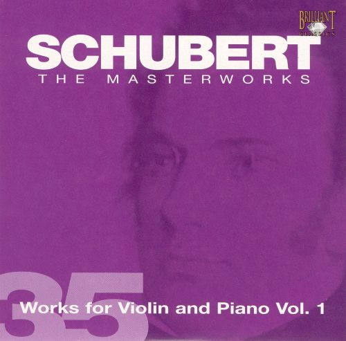 Schubert: Works for Violin and Piano, Vol. 1