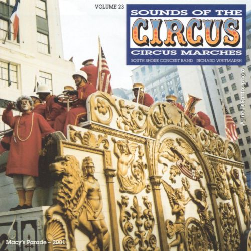 Sounds of the Circus, Vol. 23: Circus Marches