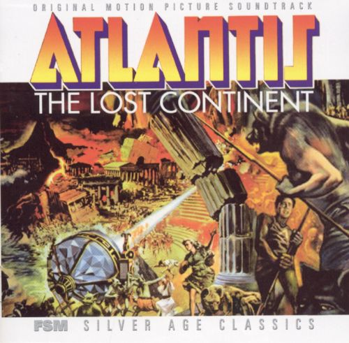 Atlantis: The Lost Continent [Original Motion Picture Soundtrack]