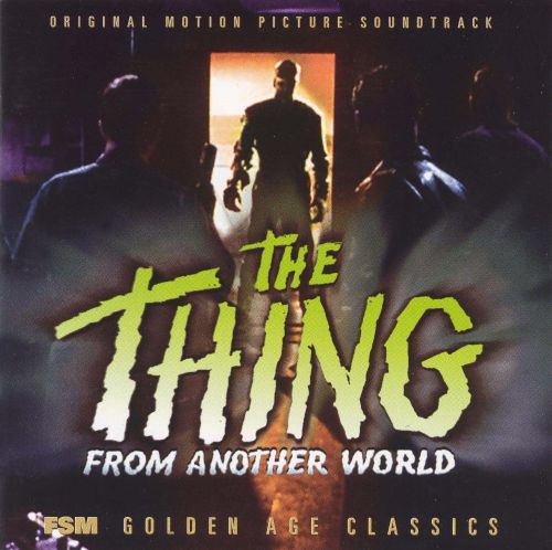 The Thing from Another World [Original Motion Picture Soundtrack]
