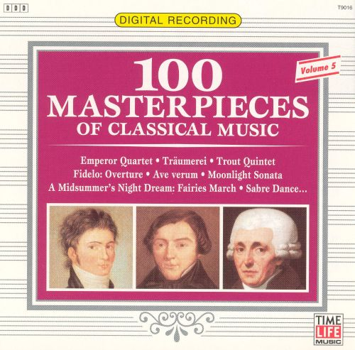 100 Masterpieces of Classical Music, Vol. 5 [Time-Life]
