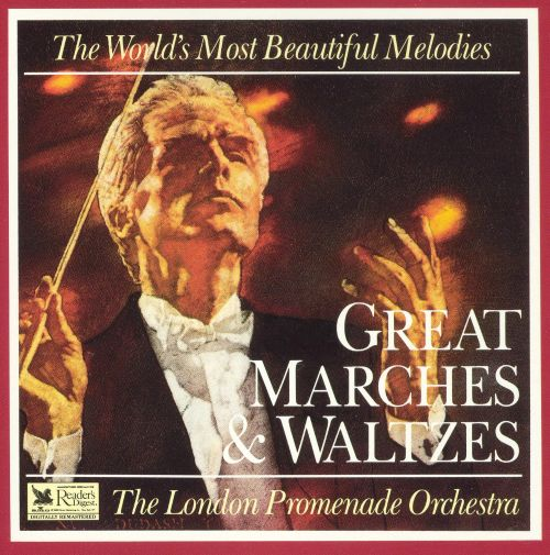 The World's Most Beautiful Melodies: Great Marches & Waltzes
