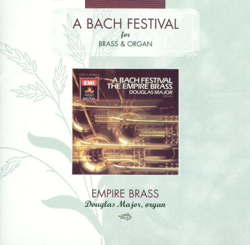 A Bach Festival for Brass & Organ