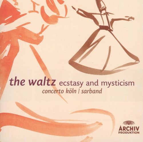 The Waltz: Ecstasy and Mysticism