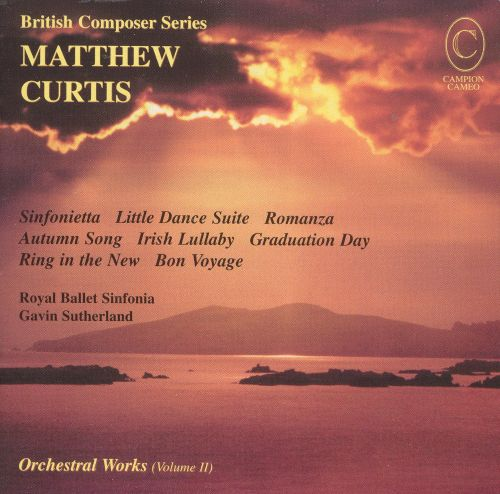Matthew Curtis: Orchestral Works, Vol. 2