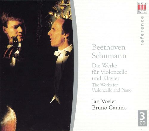 Beethoven & Schumann: The Works for Violoncello and Piano