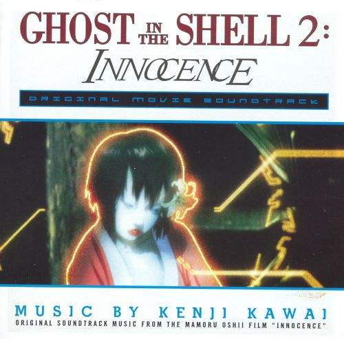 Ghost in the Shell 2: Innocence [Original Soundtrack Music]