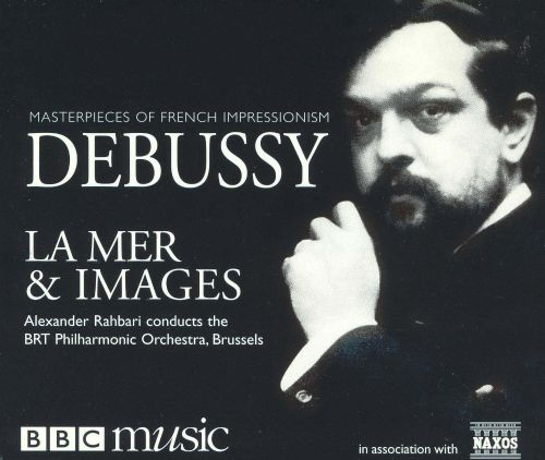Masterpieces of French Impressionism: Debussy's La Mer ...