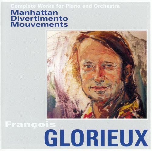François Glorieux: Complete Works for Piano and Orchestra