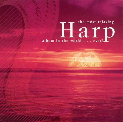 the most relaxing harp album in the world ever songs reviews credits allmusic. Black Bedroom Furniture Sets. Home Design Ideas