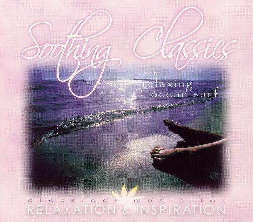 Soothing Classics with Relaxing Ocean Surf