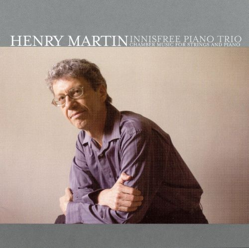 Henry Martin: Chamber music for String and Piano