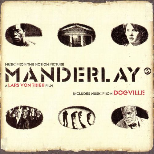 Manderlay [Music from the Motion Picture]