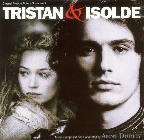 Tristan & Isolde [Original Motion Picture Soundtrack]