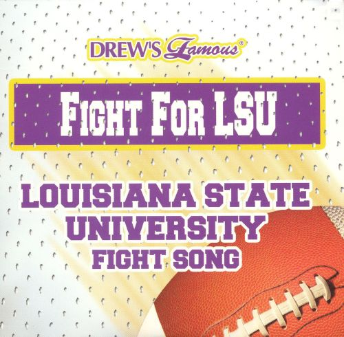 Fight for LSU: Louisiana State University Fight Song