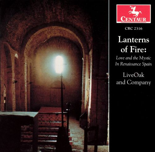 Lanterns of Fire: Love and the Mystic in Renaissance Spain