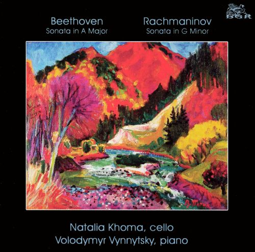 Beethoven: Sonata in A major; Rachmaninov: Sonata in G minor