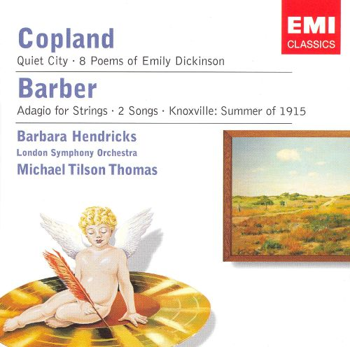 Barber: Knoxville-Summer of 1915; Copland: Eight Poems of Emily Dickenson